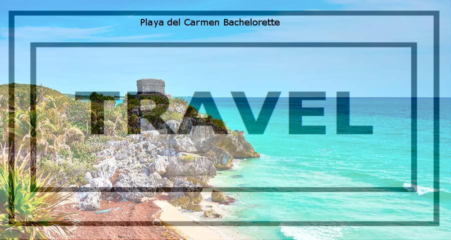 Playa Del Carmen Travel